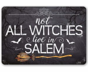 Not all witches live in Salem